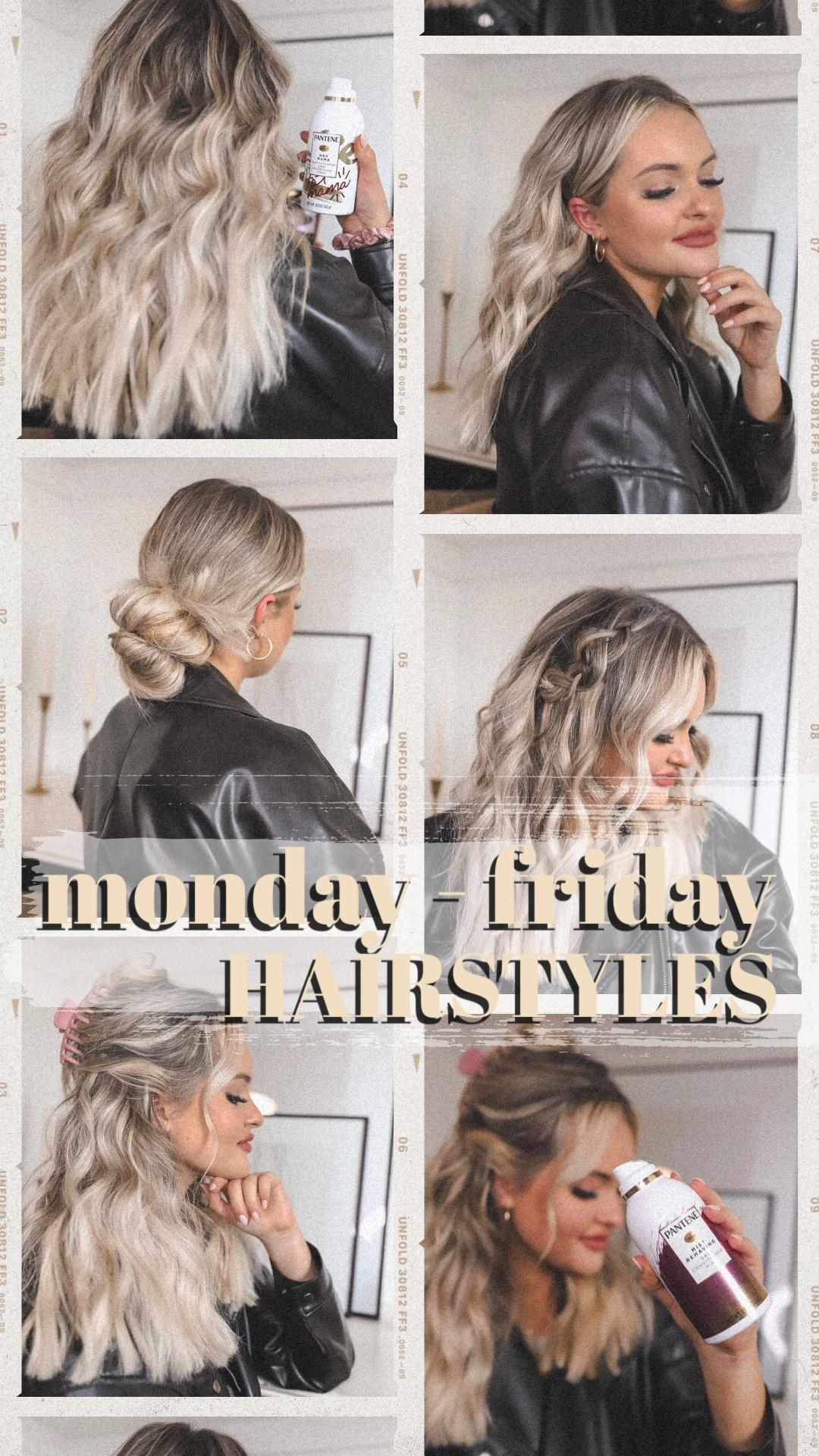 monday – friday hairstyles